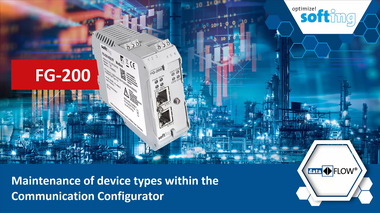 FG-200: Maintenance of device types within the Communication Configurator