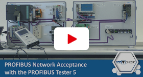 Video: PROFIBUS Network Acceptance with PROFIBUS Tester 5