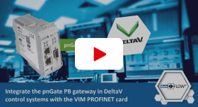 Video: Integrate the pnGate PB Gateway in DeltaV Control Systems with the VIM PROFINET Card